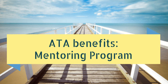 How to Have a Super First Year in the ATA: The Mentoring Program